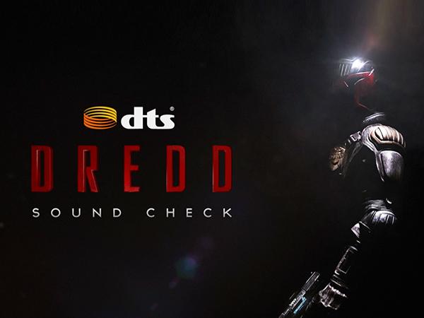 DTS Sound Check: Dredd